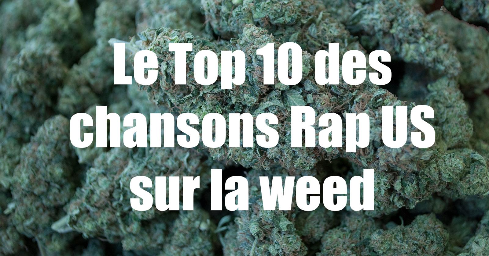 Chansons rap US sur la weed