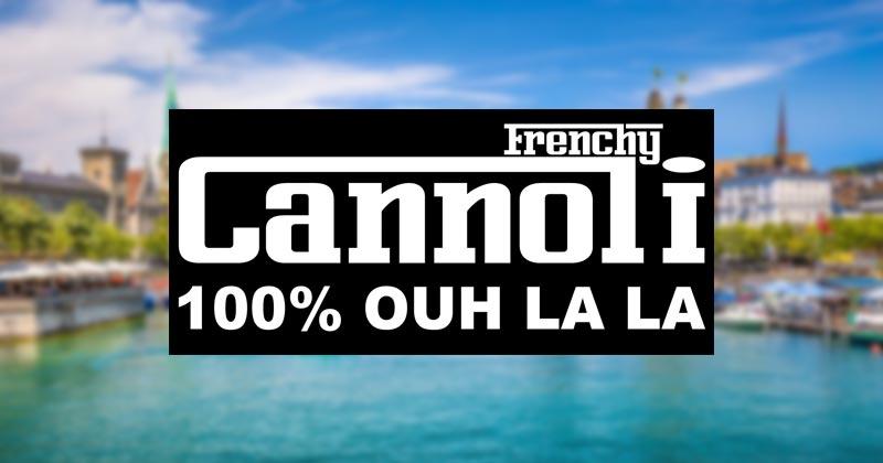 Frenchy Cannoli à Zurich
