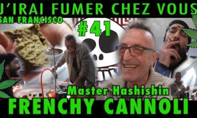 J'irai fumer chez vous Frenchy Cannoli