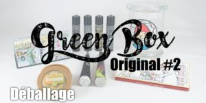 Green Box Original #2 : déballage et avis
