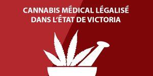 L'Etat de Victoria devient le premier Etat australien à légaliser le cannabis médical