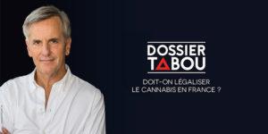Dossier tabou : légalisation du cannabis