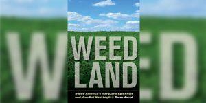 Weed Land, de Peter Hecht